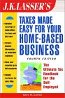 J.K. Lasser's Taxes Made Easy for Your...